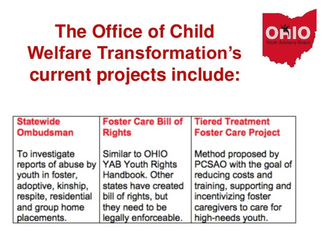 The Office of Child Welfare Transformation's current projects include: