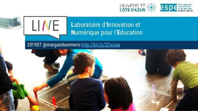 201907 @margaridaromero http://bit.ly/2Zeziaa Laboratoire d'Innovation et Numérique pour l'Education