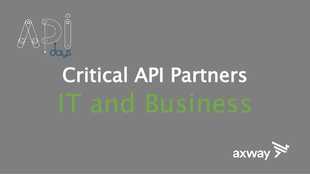 Critical API Partners IT and Business