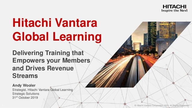 © Hitachi Vantara Corporation 2019. All Rights Reserved.© Hitachi Vantara Corporation 2019. All Rights Reserved.© Hitachi ...