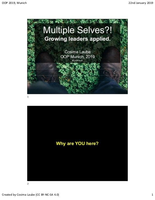 Multiple Selves?! Growing leaders applied  (OOP conference 2019, Muni…
