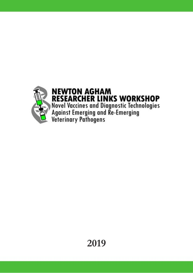 2019 Newton Agham Researcher Links Workshop Vaccines And Diagnostic آقام آقام (agham agham) 2 translations. 2019 newton agham researcher links
