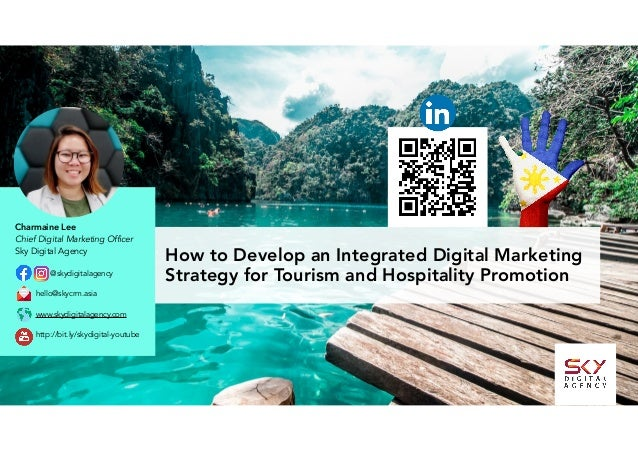 How to Develop an Integrated Digital Marketing Strategy for Tourism and Hospitality Promotion@skydigitalagency hello@skyc...
