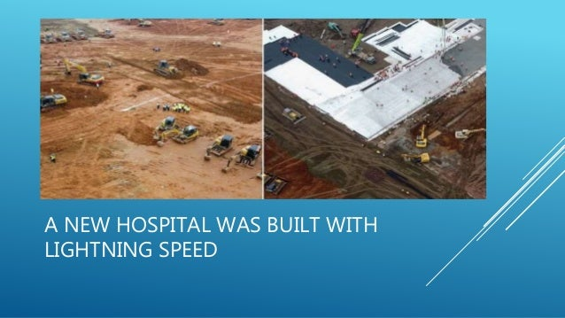 A NEW HOSPITAL WAS BUILT WITH LIGHTNING SPEED