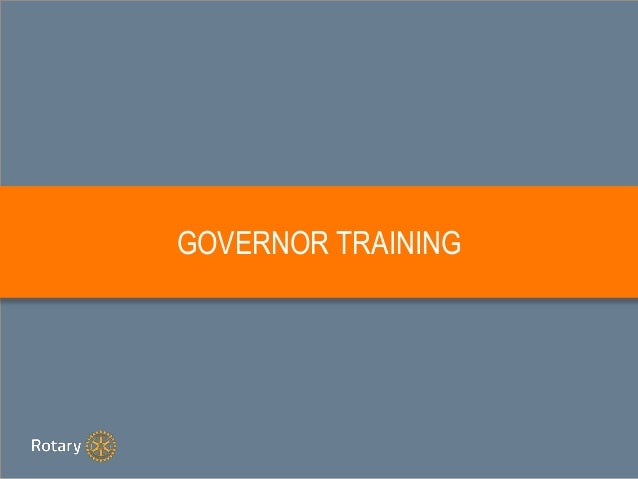 GOVERNOR TRAINING