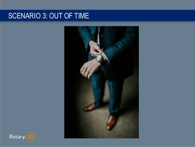 SCENARIO 3: OUT OF TIME