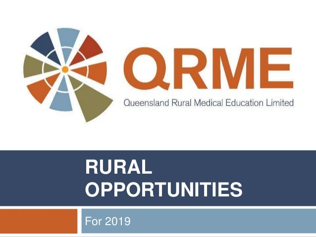 RURAL OPPORTUNITIES For 2019