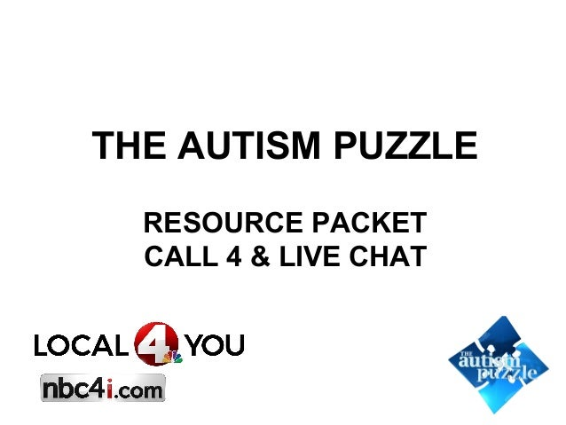 THE AUTISM PUZZLE RESOURCE PACKET CALL 4 & LIVE CHAT