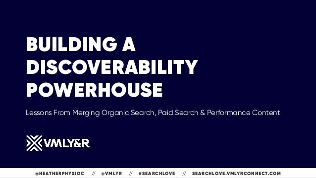 BUILDING A DISCOVERABILITY POWERHOUSE 