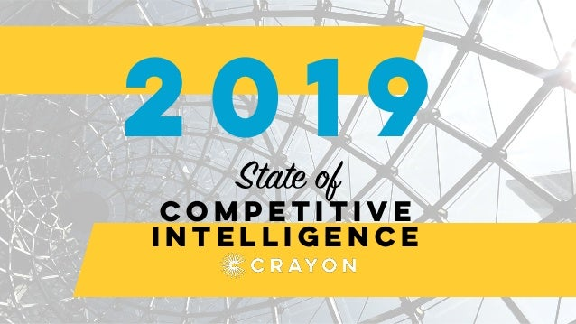 Competitive intelligence 2019 State of