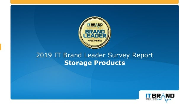 2019 IT Brand Leader Survey Report Storage Products
