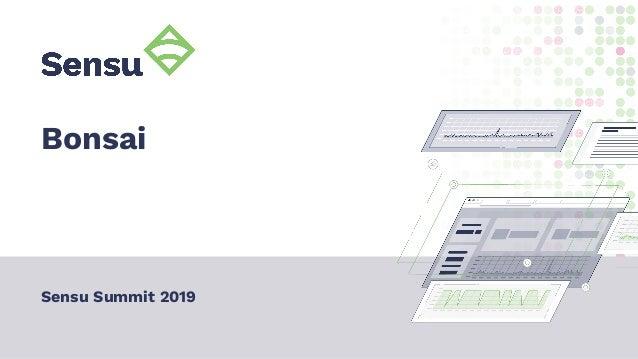 Bonsai Sensu Summit 2019