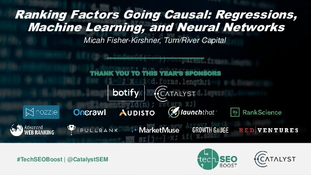 Micah Fisher-Kirshner | @micahfk | #TechSEOBoost #TechSEOBoost | @CatalystSEM THANK YOU TO THIS YEAR'S SPONSORS Ranking Fa...