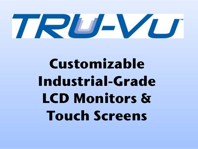 Customizable Industrial-Grade LCD Monitors & Touch Screens