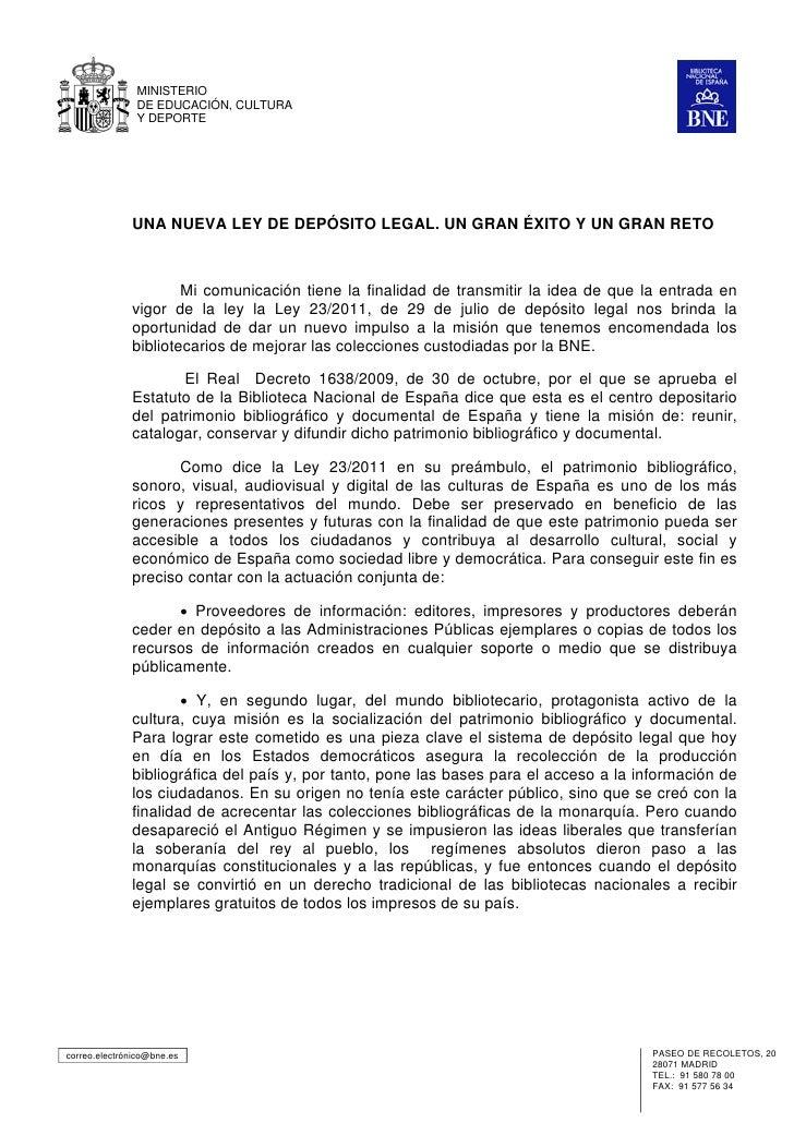 MINISTERIO               DE EDUCACIÓN, CULTURA               Y DEPORTE              UNA NUEVA LEY DE DEPÓSITO LEGAL. UN GR...