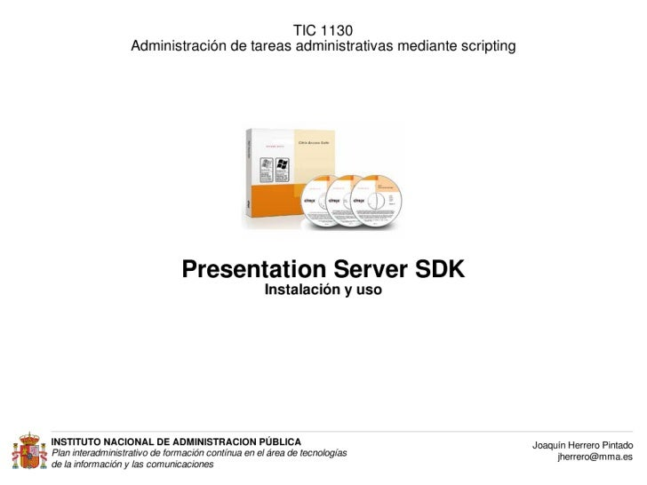 Presentation Server Software Development Kit