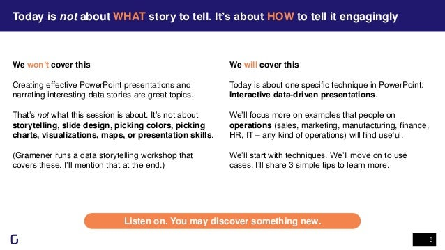 Today is not about WHAT story to tell. It's about HOW to tell it engagingly 3 Listen on. You may discover something new. W...