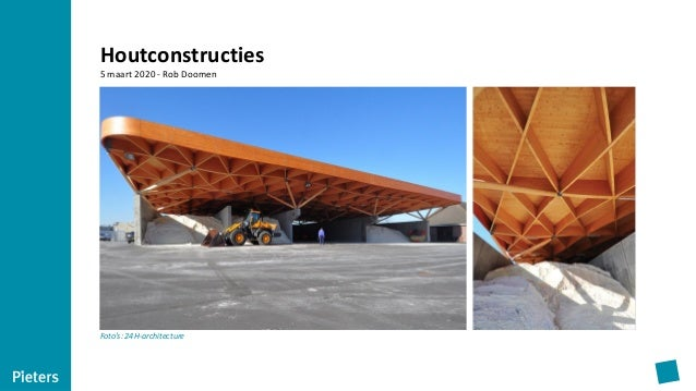 Houtconstructies 5 maart 2020 - Rob Doomen Foto's: 24H-architecture