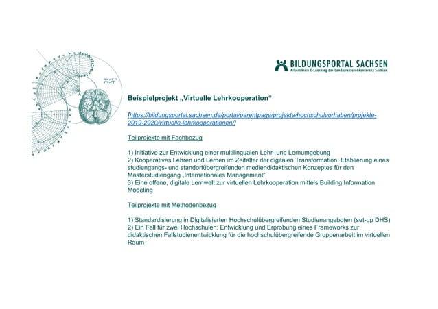 """Beispielprojekt """"Virtuelle Lehrkooperation"""" [https://bildungsportal.sachsen.de/portal/parentpage/projekte/hochschulvorhabe..."""