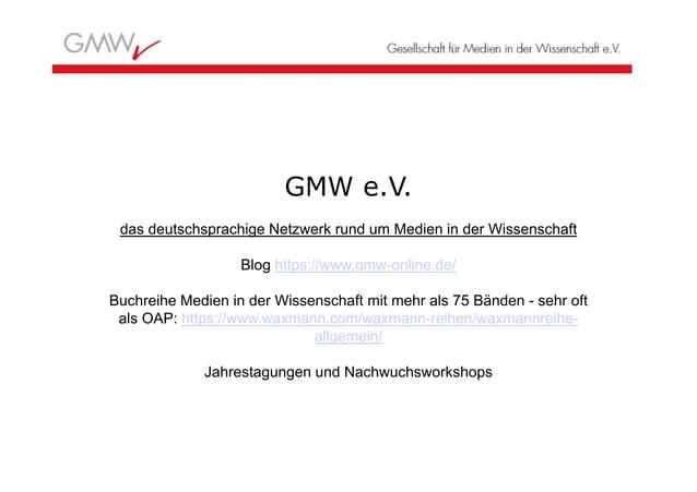GMW e.V. das deutschsprachige Netzwerk rund um Medien in der Wissenschaft Blog https://www.gmw-online.de/ Buchreihe Medien...