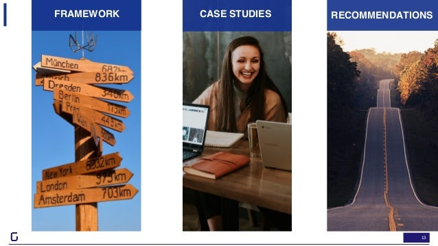 13 FRAMEWORK RECOMMENDATIONSCASE STUDIES
