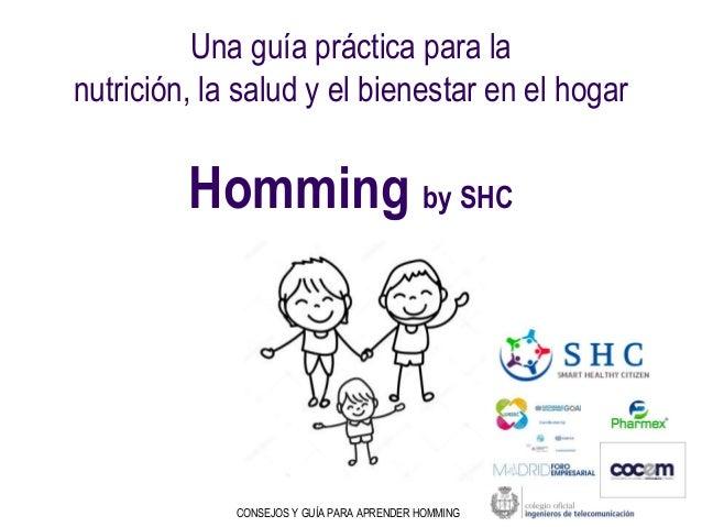 Una guía práctica para la nutrición, la salud y el bienestar en el hogar Homming by SHC CONSEJOS Y GUÍA PARA APRENDER HOMM...