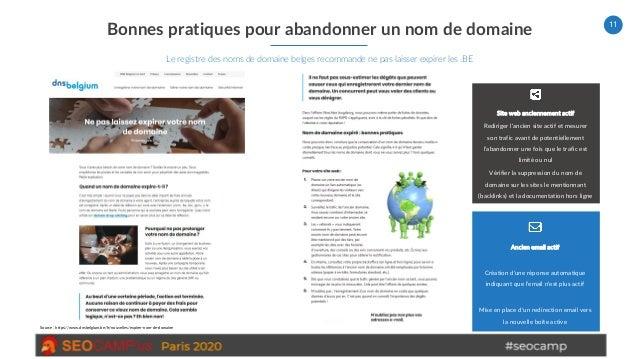 11 Bonnes pratiques pour abandonner un nom de domaine Le registre des noms de domaine belges recommande ne pas laisser exp...