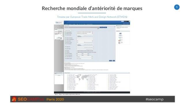 5 Recherche mondiale d'antériorité de marques Tmview par European Trade Mark and Design Network (ETMDN) Source : https://w...