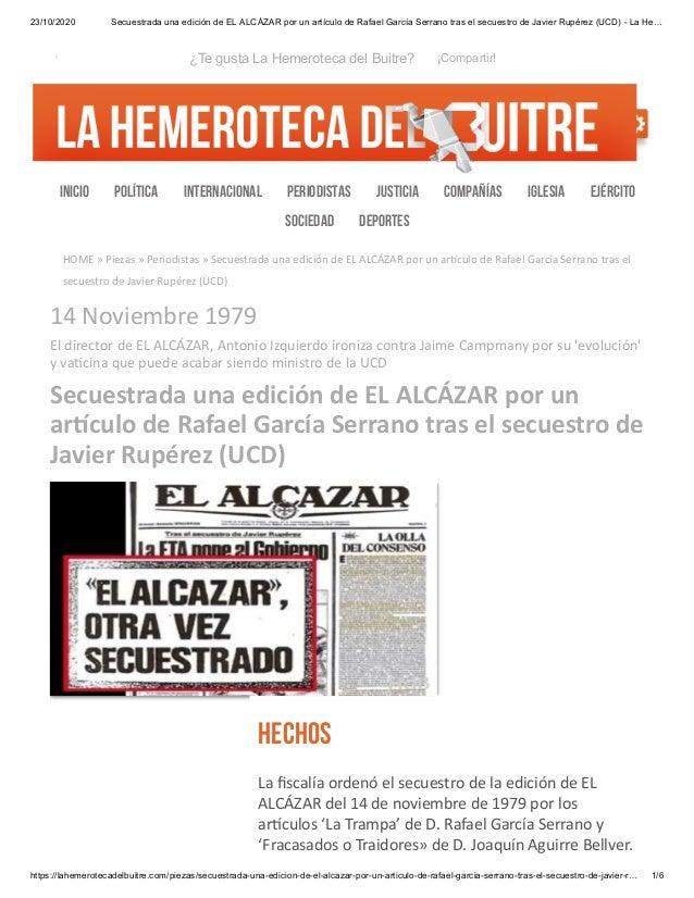 23/10/2020 Secuestrada una edición de EL ALCÁZAR por un artículo de Rafael García Serrano tras el secuestro de Javier Rupé...