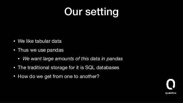 pandas.(to/from)_sql is simple but not fast Slide 3