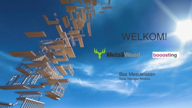 Bas Meeuwissen Sales Manager Benelux WELKOM!