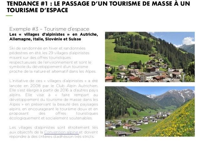 Exemple #3 – Tourisme d'espace Les « villages d'alpinistes » en Autriche, Allemagne, Italie, Slovénie et Suisse Ski de ran...