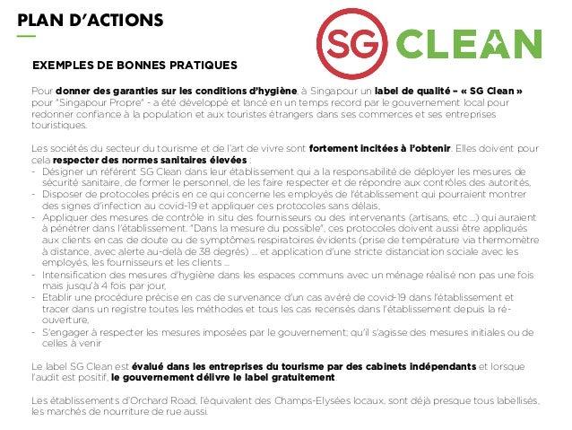 PLAN D'ACTIONS Pour donner des garanties sur les conditions d'hygiène, à Singapour un label de qualité – « SG Clean » pour...