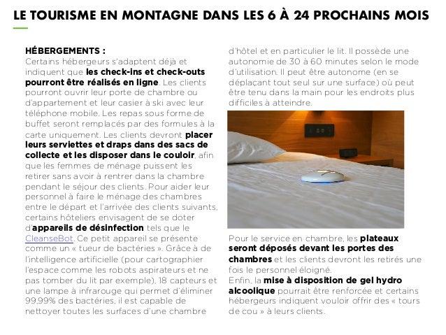 LE TOURISME EN MONTAGNE DANS LES 6 À 24 PROCHAINS MOIS HÉBERGEMENTS : Certains hébergeurs s'adaptent déjà et indiquent que...