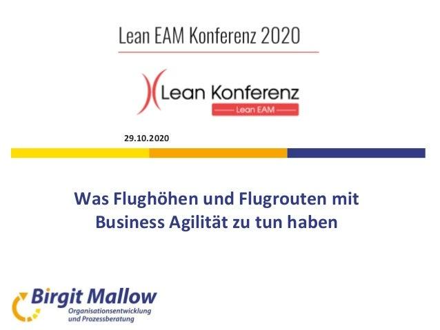 Was Flughöhen und Flugrouten mit Business Agilität zu tun haben 29.10.2020