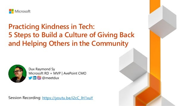Practicing Kindness in Tech: 5 Steps to Build a Culture of Giving Back and Helping Others in the Community Slide 2