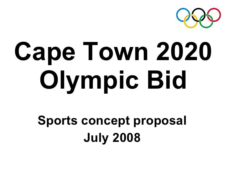 Cape Town 2020 Olympic Bid Sports concept proposal July 2008