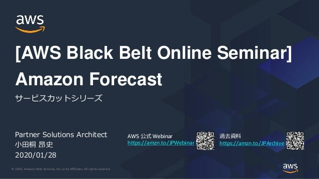 © 2020, Amazon Web Services, Inc. or its Affiliates. All rights reserved. AWS 公式 Webinar https://amzn.to/JPWebinar 過去資料 ht...