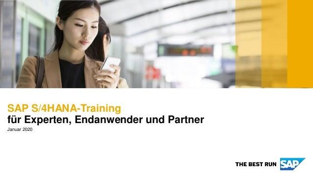SAP S/4HANA-Training für Experten, Endanwender und Partner Januar 2020