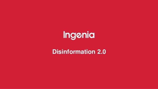 Disinformation 2.0