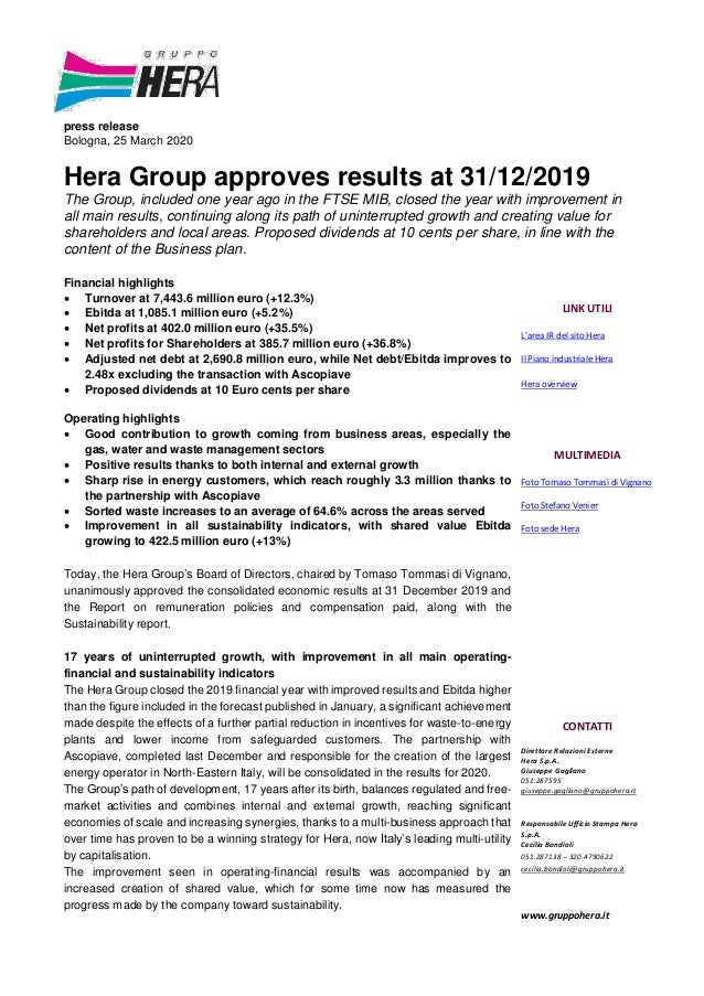 press release Bologna, 25 March 2020 Hera Group approves results at 31/12/2019 The Group, included one year ago in the FTS...