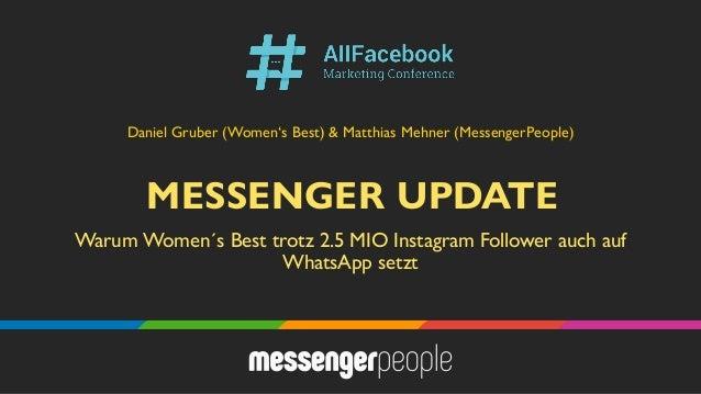 MESSENGER UPDATE Warum Women´s Best trotz 2.5 MIO Instagram Follower auch auf WhatsApp setzt Daniel Gruber (Women's Best) ...