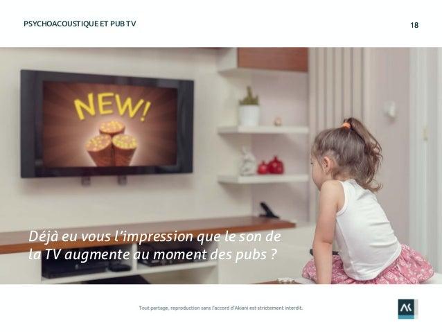 1818PSYCHOACOUSTIQUE ET PUB TV Déjà eu vous l'impression que le son de la TV augmente au moment des pubs ?