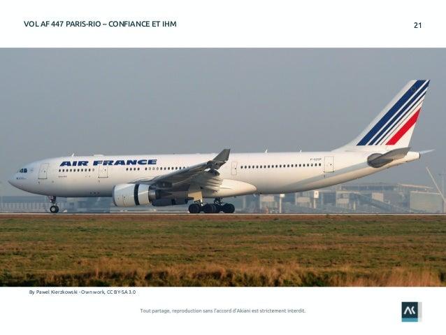2121VOL AF 447 PARIS-RIO – CONFIANCE ET IHM By Pawel Kierzkowski - Own work, CC BY-SA 3.0