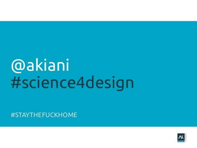 @akiani #science4design #STAYTHEFUCKHOME