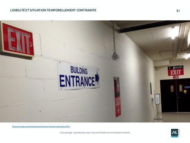 3131LISIBILITÉ ET SITUATION TEMPORELLEMENT CONTRAINTE https://uxmag.com/articles/the-entrance-is-the-exit-obviously-wtfux