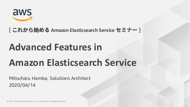 © 2020, Amazon Web Services, Inc. or its Affiliates. All rights reserved.© 2019, Amazon Web Services, Inc. or its Affiliat...