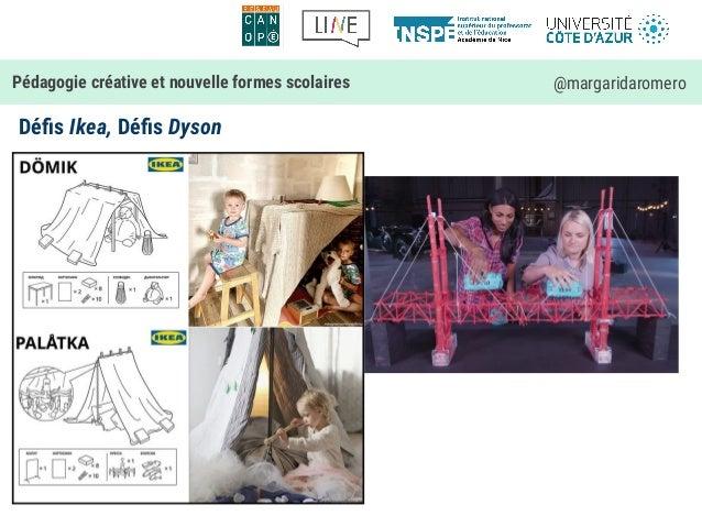Défis Ikea, Défis Dyson Pédagogie créative et nouvelle formes scolaires @margaridaromero