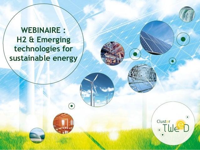 WEBINAIRE : H2 & Emerging technologies for sustainable energy