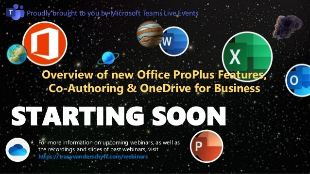 Overview of new Office ProPlus Features, Co-Authoring & OneDrive for Business STARTING SOON For more information on upcomi...